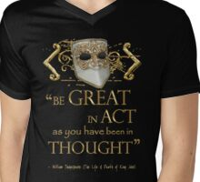 "Shakespeare King John ""Be Great"" Quote Mens V-Neck T-Shirt"