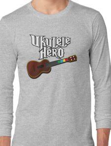 Ukulele Hero Long Sleeve T-Shirt