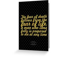 """The fear of death follows from the fear of life. A man who lives fully is prepared to die at any time"" - Mark Twain Greeting Card"