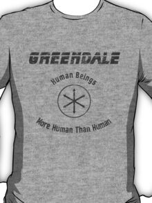The More Human than Human Beings T-Shirt