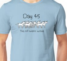 Day 45. They still suspect nothing. (Rhino + Unicorns) Unisex T-Shirt
