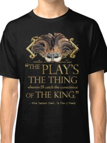 Shakespeare Hamlet Play Quote Classic T-Shirt