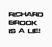 Richard Brook Is A Lie (White) Unisex T-Shirt