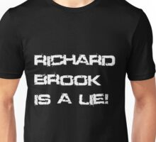 Richard Brook Is A Lie (Black) Unisex T-Shirt