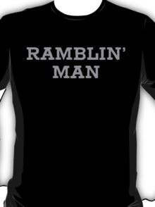 Ramblin' Man T-Shirt