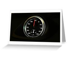 BE ON TIME EXACTLY WITH PORSCHE CHRONO AVAILABLE ONLY WITH A PORSCHE Greeting Card