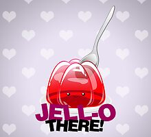 Jell-O There! by rollbiwan