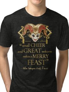 Shakespeare Comedy Of Errors Feast Quote Tri-blend T-Shirt