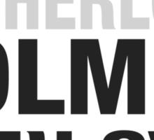 Typography I believe in Sherlock Holmes Sticker