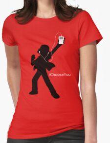 iChooseYou Womens Fitted T-Shirt