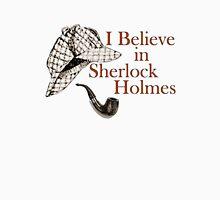 I Believe in Sherlock Holmes T-Shirt