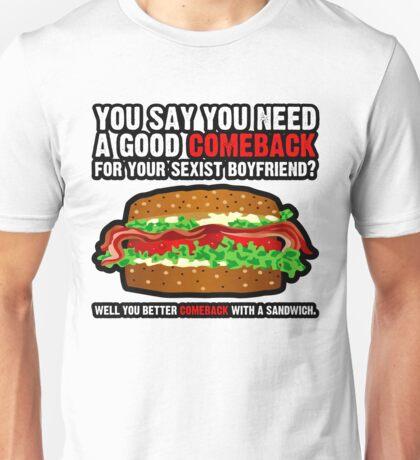 Sandwich Comeback T-Shirt Unisex T-Shirt
