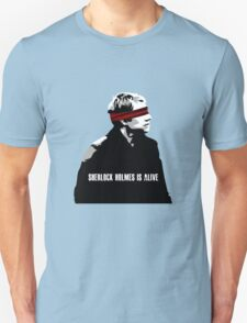 SHERLOCK HOLMES IS ALIVE T-Shirt