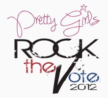 Pretty Girls Rock the Vote by SyreetaShaNee