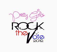 Pretty Girls Rock the Vote Unisex T-Shirt