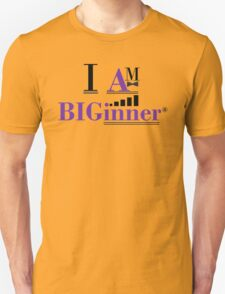 I AM BIGinner Unisex T-Shirt