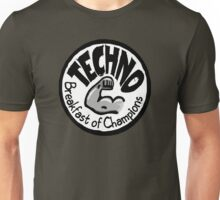 Techno - Breakfast of Champions Unisex T-Shirt