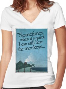I can still hear the monkeys. Women's Fitted V-Neck T-Shirt