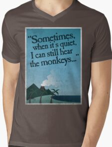 I can still hear the monkeys. Mens V-Neck T-Shirt
