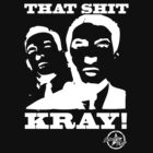 That Shit Kray... by American Swagga