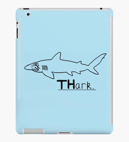 Thark - shark parody iPad Case/Skin