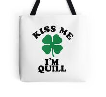 Kiss me, Im QUILL Tote Bag