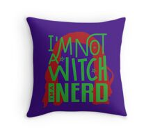 Charlie - I'm Not A Witch I'm A Nerd Throw Pillow