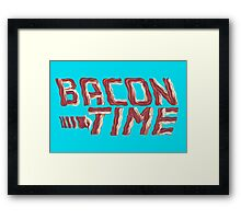 bacon time Framed Print