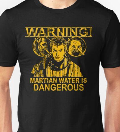 Martian Water Warning Unisex T-Shirt