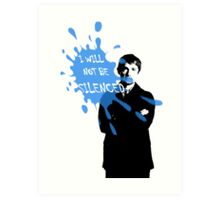 I Will Not Be Silenced - John - BBC Sherlock Art Print