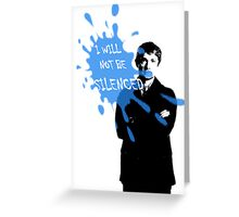I Will Not Be Silenced - John - BBC Sherlock Greeting Card