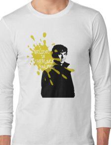 I Believe in Sherlock Holmes - Sherlock BBC Long Sleeve T-Shirt