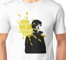 I Believe in Sherlock Holmes - Sherlock BBC Unisex T-Shirt