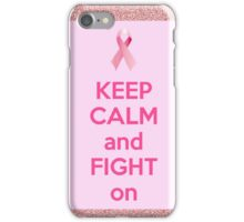 keep calm and fight on iPhone Case/Skin