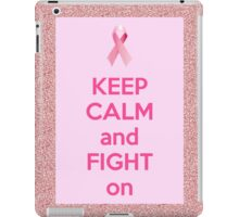 keep calm and fight on iPad Case/Skin