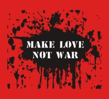 Make Love Not War! by ScottW93
