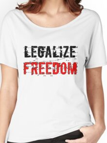 Legalize Freedom 3 Women's Relaxed Fit T-Shirt