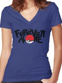 Forever Alone - Pokemon Women's Fitted V-Neck T-Shirt