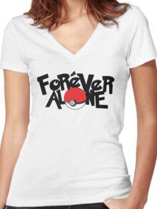 Forever Alone - Pokemon Women's Fitted V-Neck T-Shirt