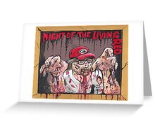 Night of the living Red Greeting Card