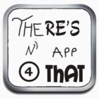 There's an app for that by Lochie Laffin Vines