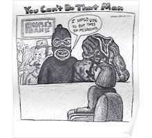 You Can't Do That Man Comic Strip 25 Poster