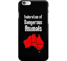 Australia: Federation of Dangerous Animals iPhone Case/Skin