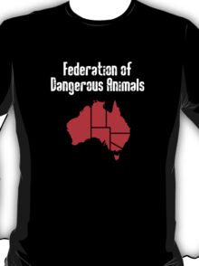 Australia: Federation of Dangerous Animals T-Shirt