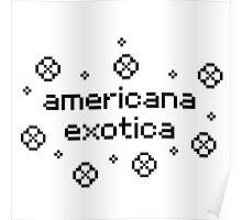 americana exotica (white) Poster