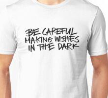Careful Unisex T-Shirt