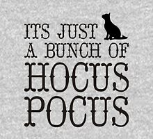 Its Just a Bunch of Hocus Pocus black Hoodie