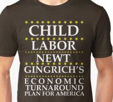 Newt Gingrich - Child Labor Unisex T-Shirt