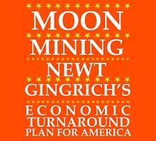 Newt Gingrich - Moon Mining Unisex T-Shirt