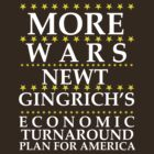 Newt Gingrich - More Wars by BNAC - The Artists Collective.